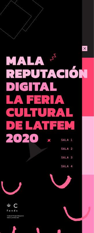 Mala Reputación Digital 2020 - La feria cultural de LATFEM