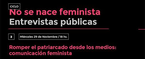 Romper el patriarcado desde los medios: comunicación feminista