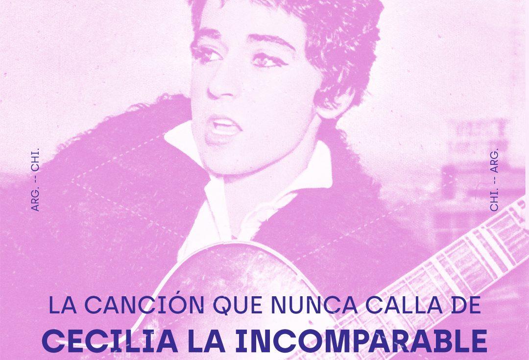 #CantosCruzados: La canción que nunca calla de Cecilia La Incomparable