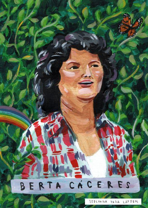 ¡Berta vive, la lucha sigue!
